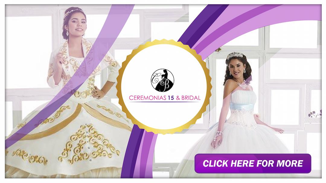 Ceremonias 15 and Bridal